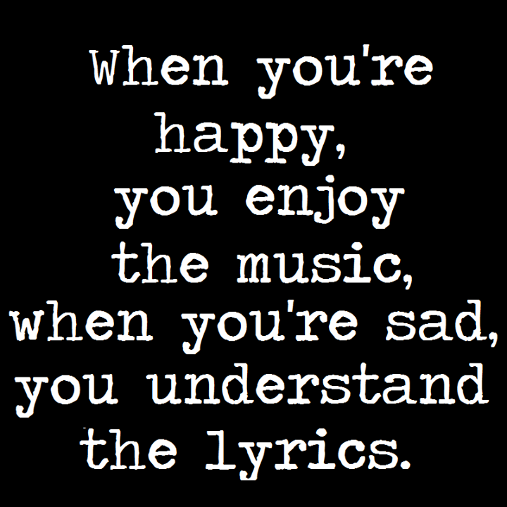 Do You Love Music Lyrics Word Porn Quotes Love Quotes Life Quotes Inspirational Quotes