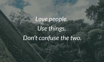 Love People Use Things Life Daily Quotes Sayings Pictures