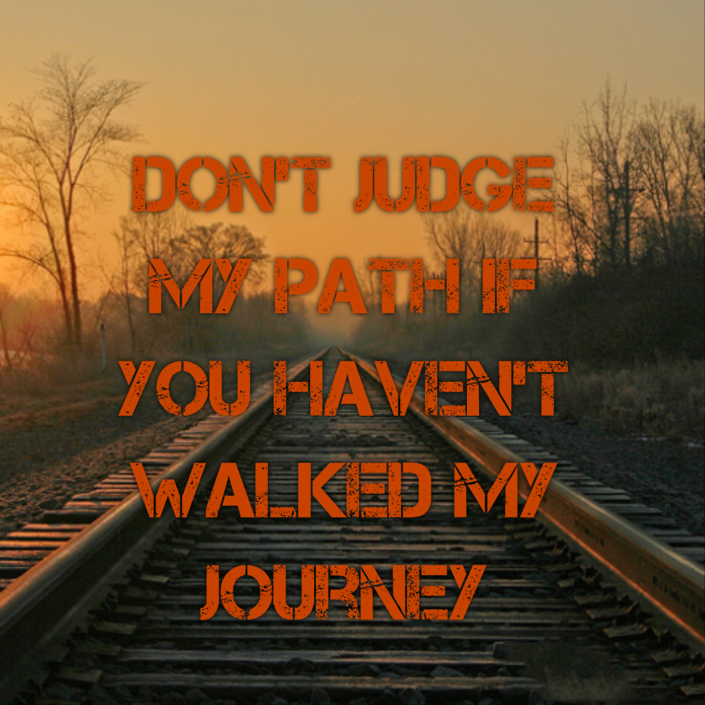 Dont Judge My Path Life Daily Quotes Sayings Pictures