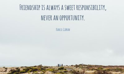 Friendship Sweet Responsibility Kahlil Gibran Daily Quotes Sayings Pictures