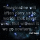 Go Nowhere Without Imagination Carl Sagan Daily Quotes Saying Pictures