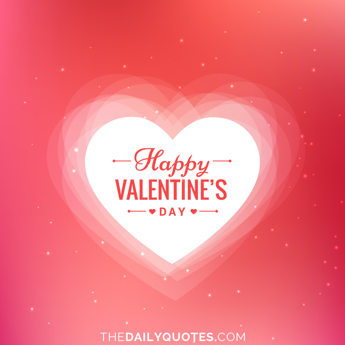Happy Valentine\'s Day - Word Porn Quotes, Love Quotes, Life Quotes ...