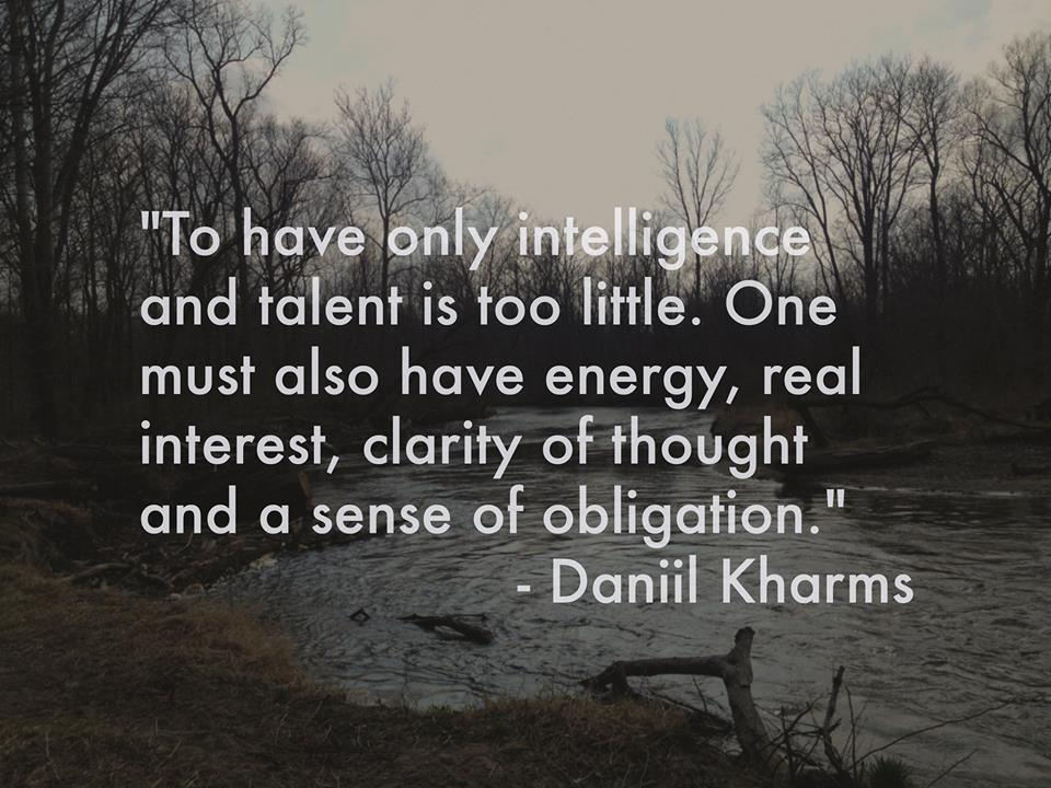 Intelligence And Talent Daniil Kharms Daily Quotes Sayings Pictures