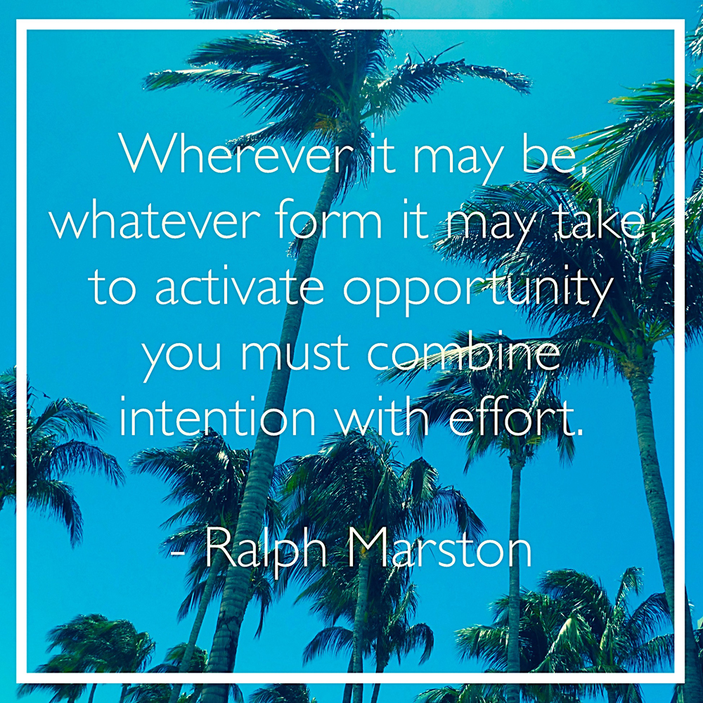 Intention With Effort Ralph Marston Daily Quotes Sayings Pictures