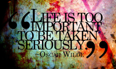 Life Too Important Taken Seriously Oscar Wilde Daily Quotes Sayings Pictures