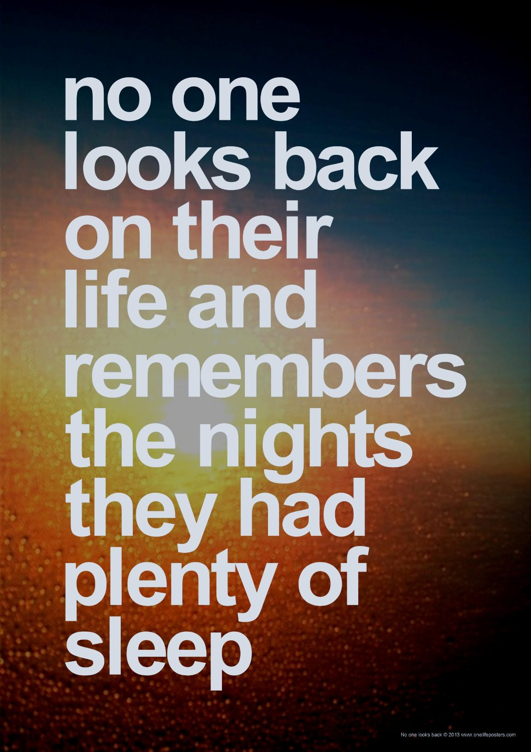 No One Remembers Nights Plenty Sleep Life Daily Quotes Sayings Pictures
