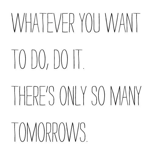 Only So Many Tomorrows