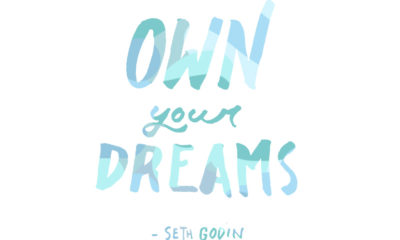 Own Your Dreams Seth Godin Daily Quotes Sayings Pictures