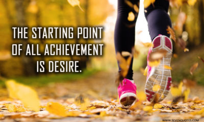 Starting Point Achievement Desire Life Daily Quotes Sayings Pictures