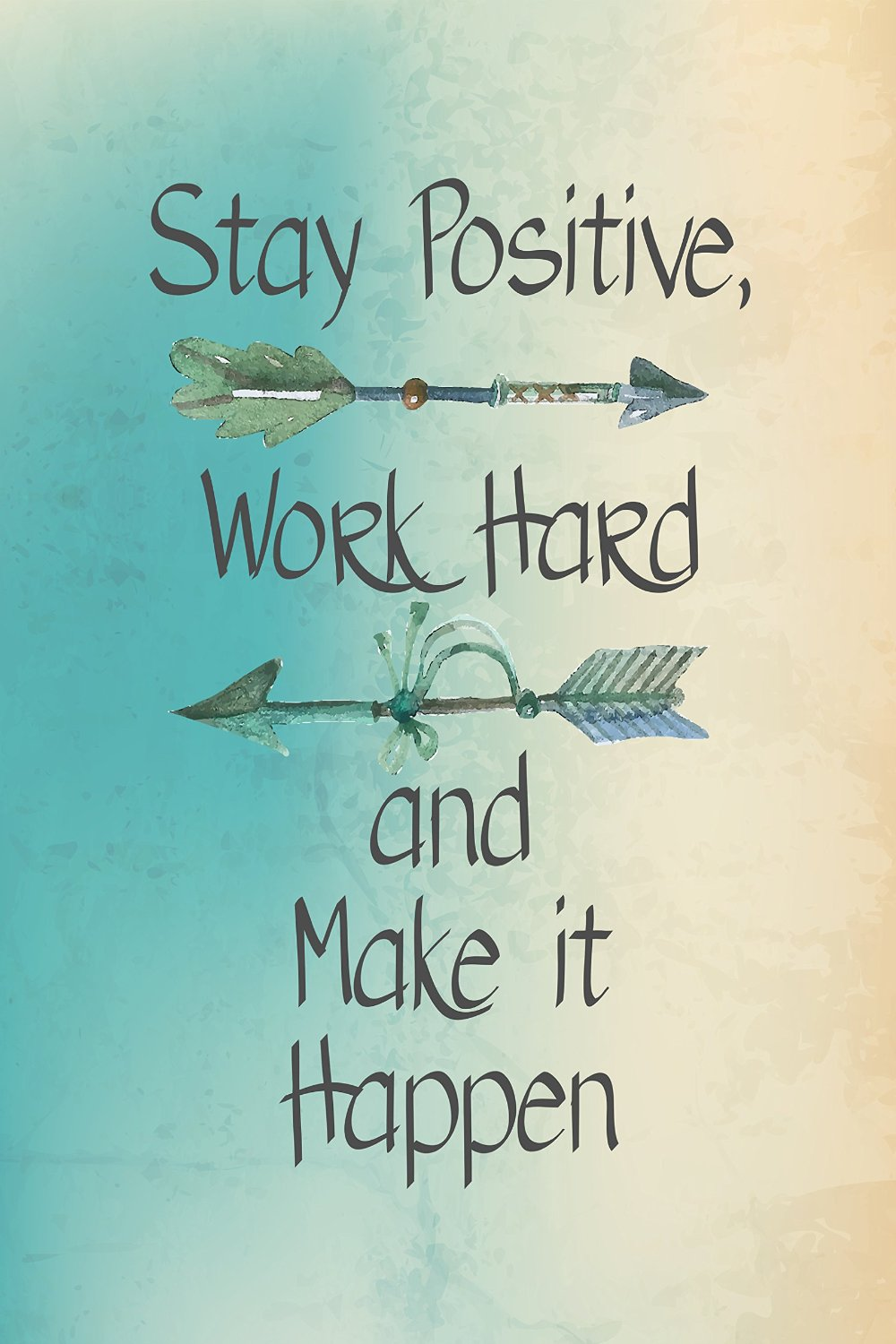 Stay Positive Work Hard Motivational Daily Quotes Sayings Pictures