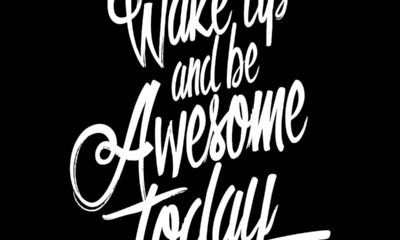 Wake Up Be Awesome Motivational Daily Quotes Sayings Pictures