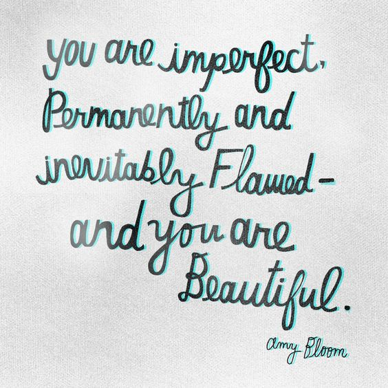 You Are Imperfect