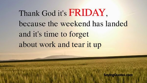 friday quotes about weekend