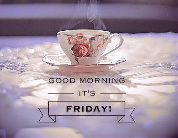 good morning it's friday