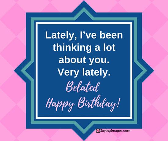late-happy-birthday-wishes