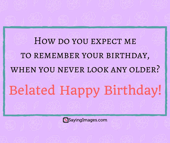 late-birthday-greetings