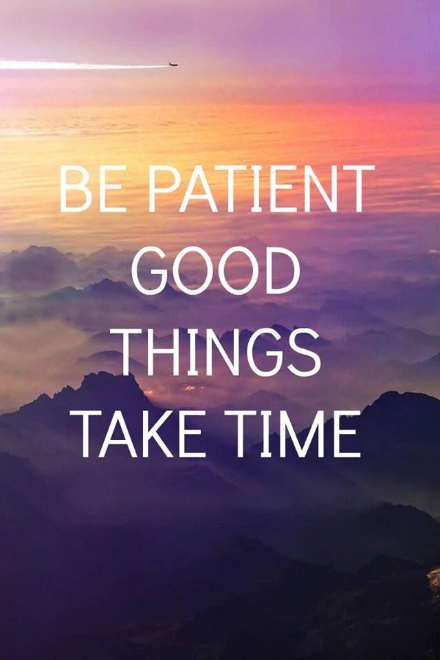 1485545631 21 Be Patient