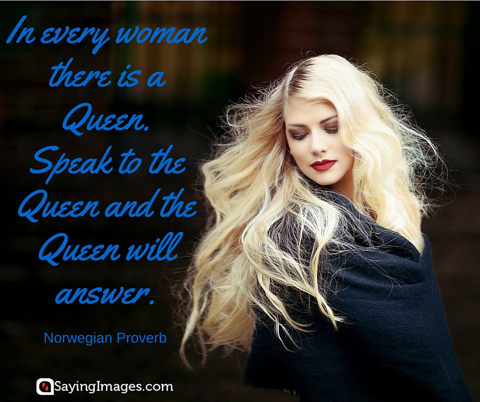 being a queen quotes