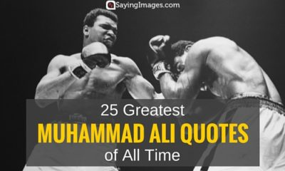 25 Greatest Muhammad Ali Quotes Of All Time