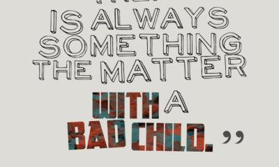 A Bad Child