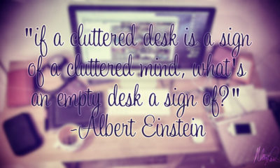 A Cluttered Desk Albert Einstein Daily Quotes Sayings Pictures