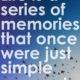 A Series Of Memories