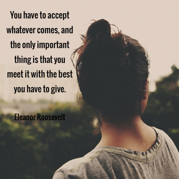 Accept Whatever Comes
