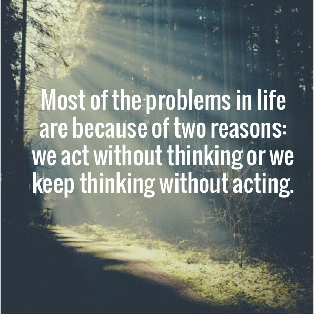 Act Without Thinking