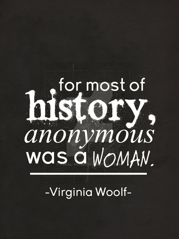 Anonymous Was A Woman