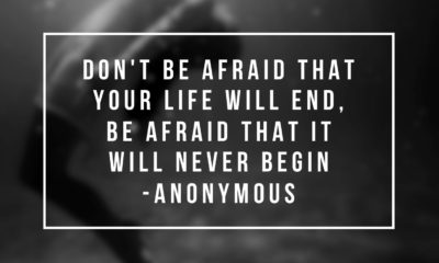 Be Afraid Life Never Begin Life Daily Quotes Sayings Pictures