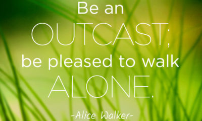 Be Pleased To Walk Alone Alice Walker Daily Quotes Sayings Pictures