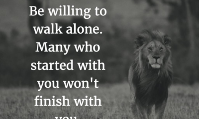 Be Willing To Walk Alone Life Daily Quotes Sayings Pictures