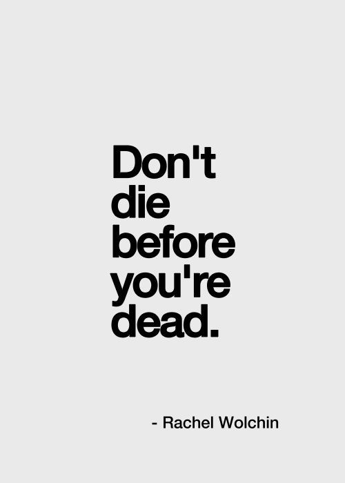 Before Youre Dead