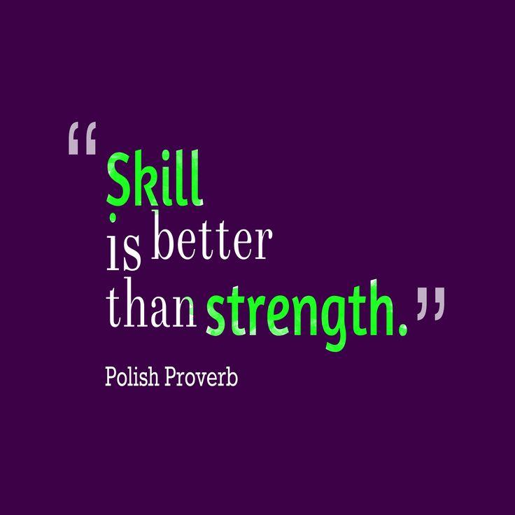 Better Than Strength