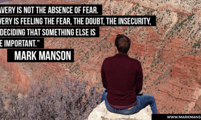 Bravery Not Absence Of Fear Mark Manson Daily Quotes Sayings Pictures