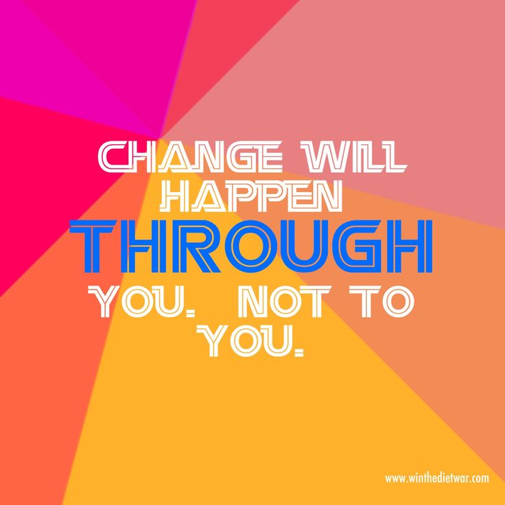 Change Will Happen