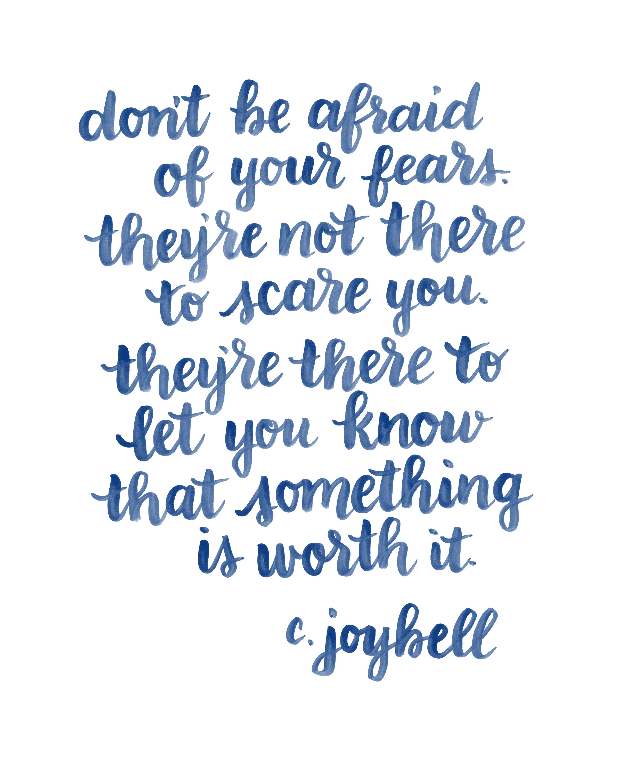 Dont Be Afraid Fears C Joybell Daily Quotes Sayings Pictures