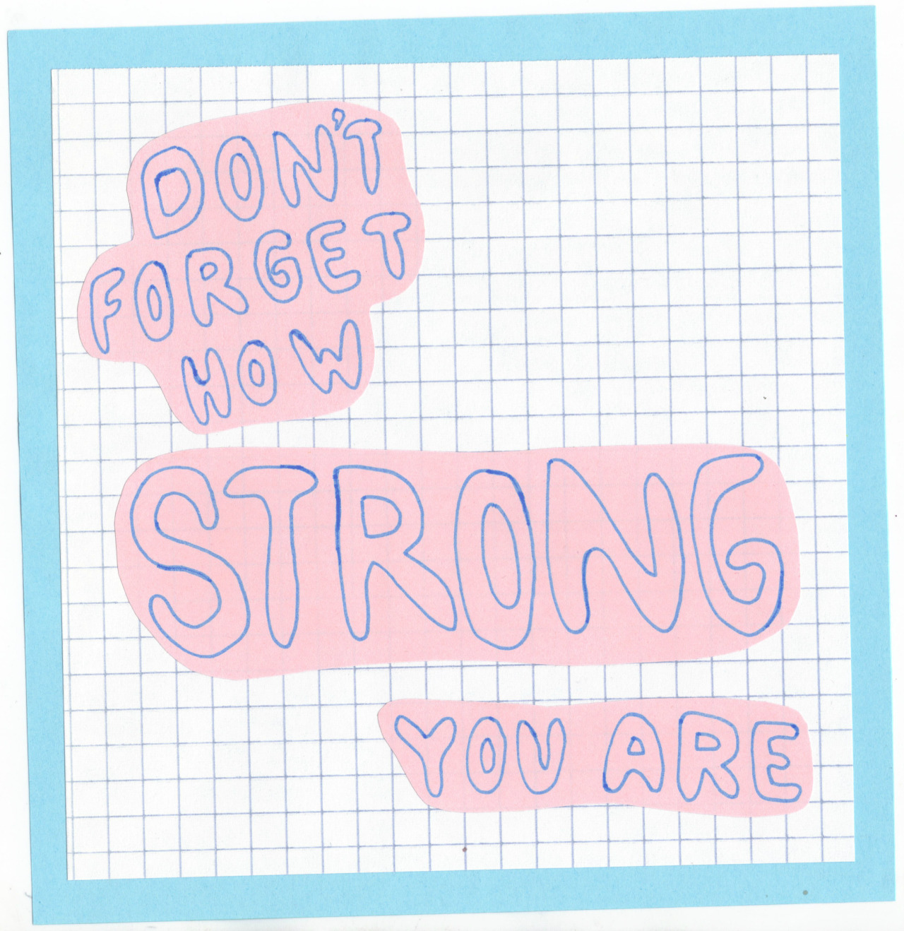 Dont Forget How Strong You Are Daily Quotes Sayings Pictures