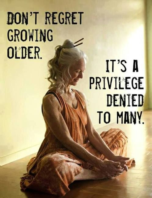 Dont Regret Growing Older