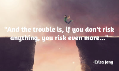 Dont Risk Everything Erica Jong Daily Quotes Sayings Pictures