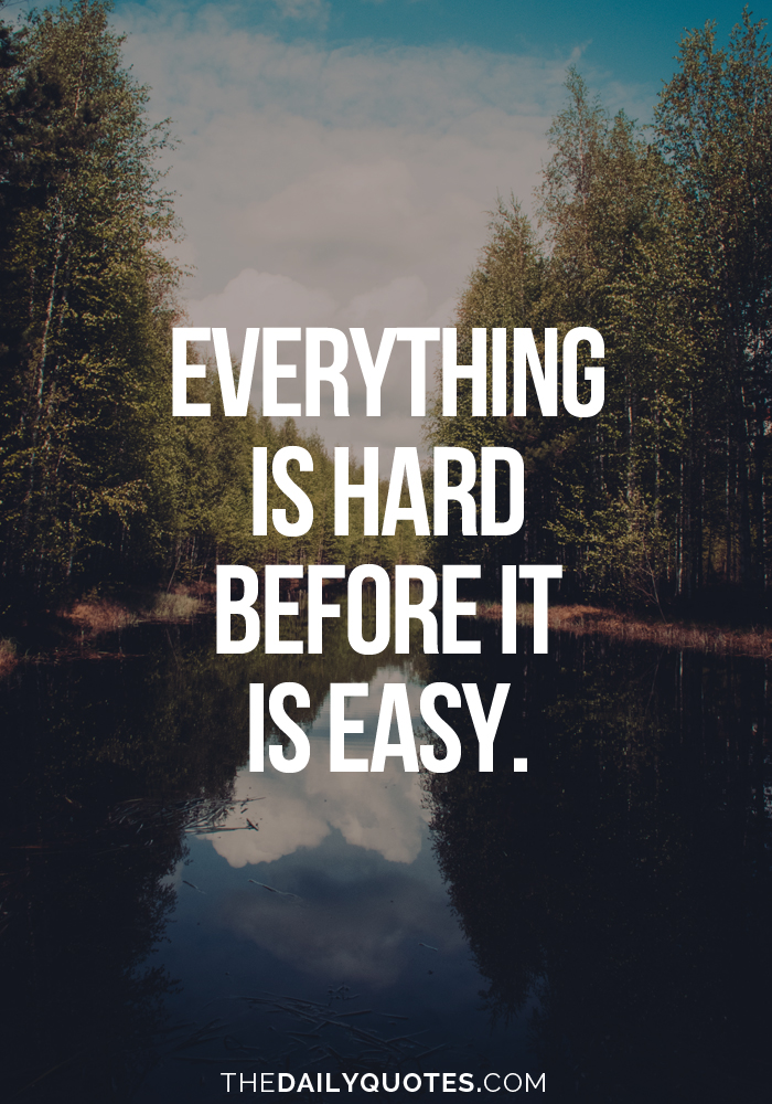 Everything Is Hard