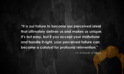 Failure Catalyst Reinvention Conan Obrien Daily Quotes Sayings Pictures