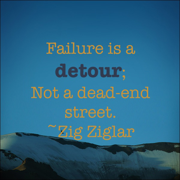 Failure Is A Detour