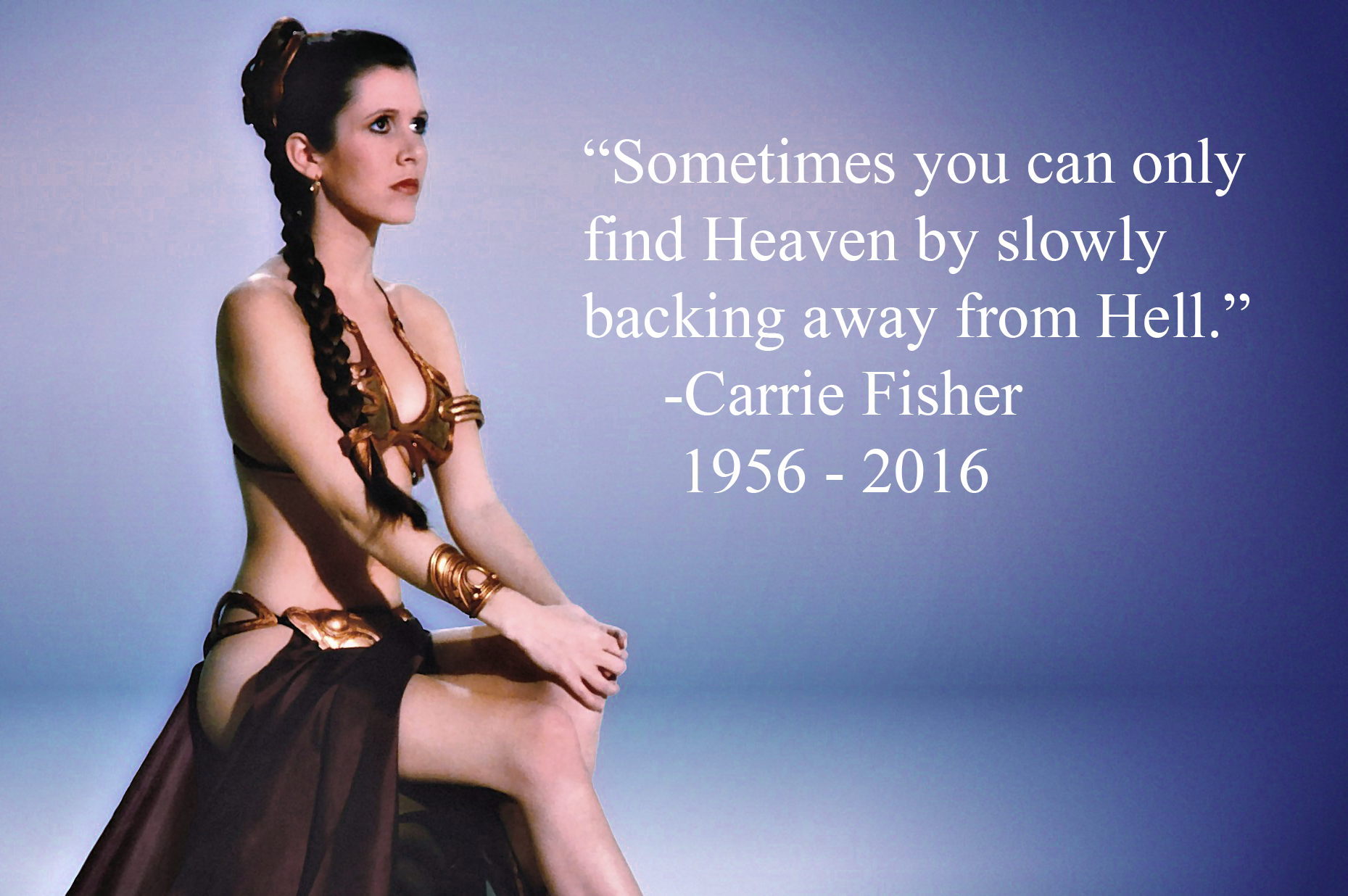 Find Heaven Carrie Fisher Daily Quotes Sayings Pictures