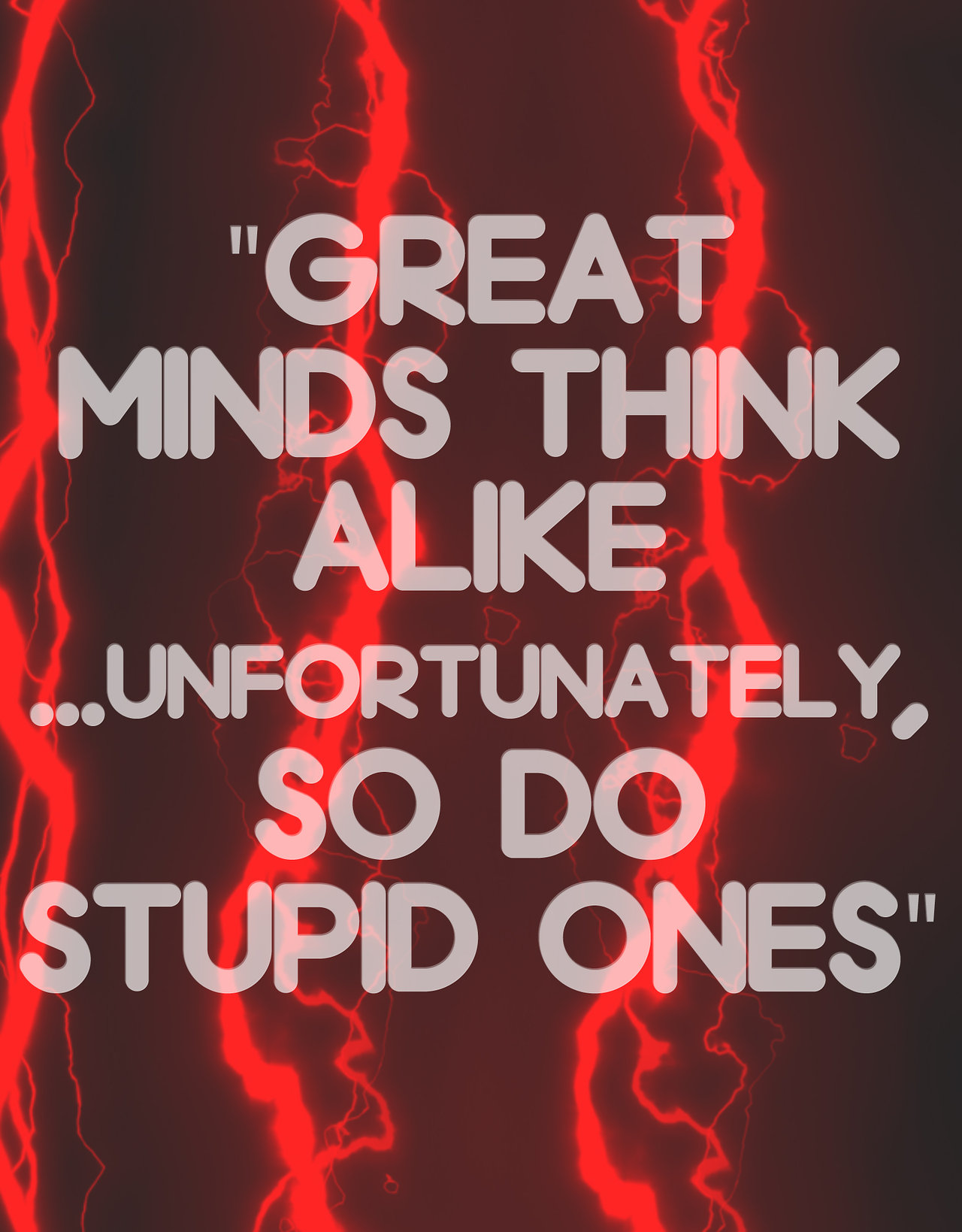Great Minds Think Alike Funny Daily Quotes Sayings Pictures