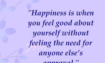 Happiness Feel Good Without Approval Life Daily Quotes Sayings Pictures
