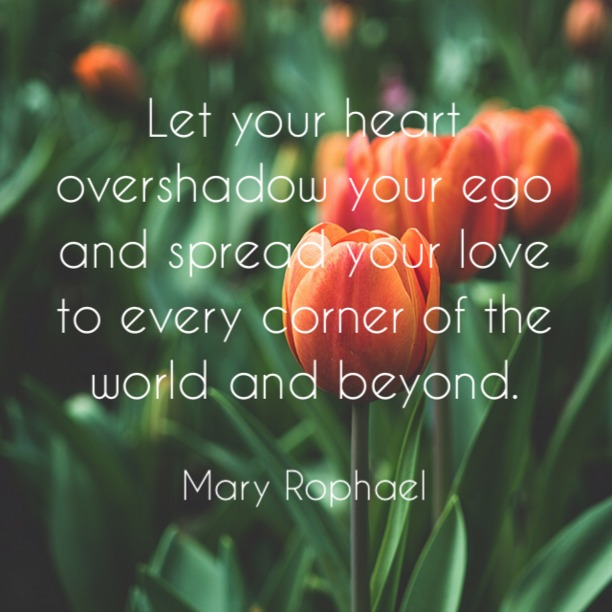 Heart Overshadow Your Ego