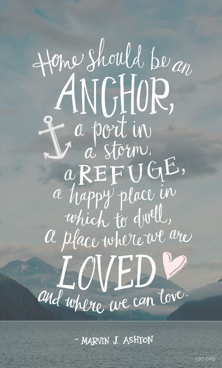 Home Should Be An Anchor
