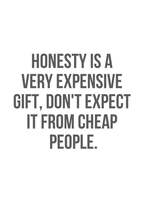 Honesty Is A Gift