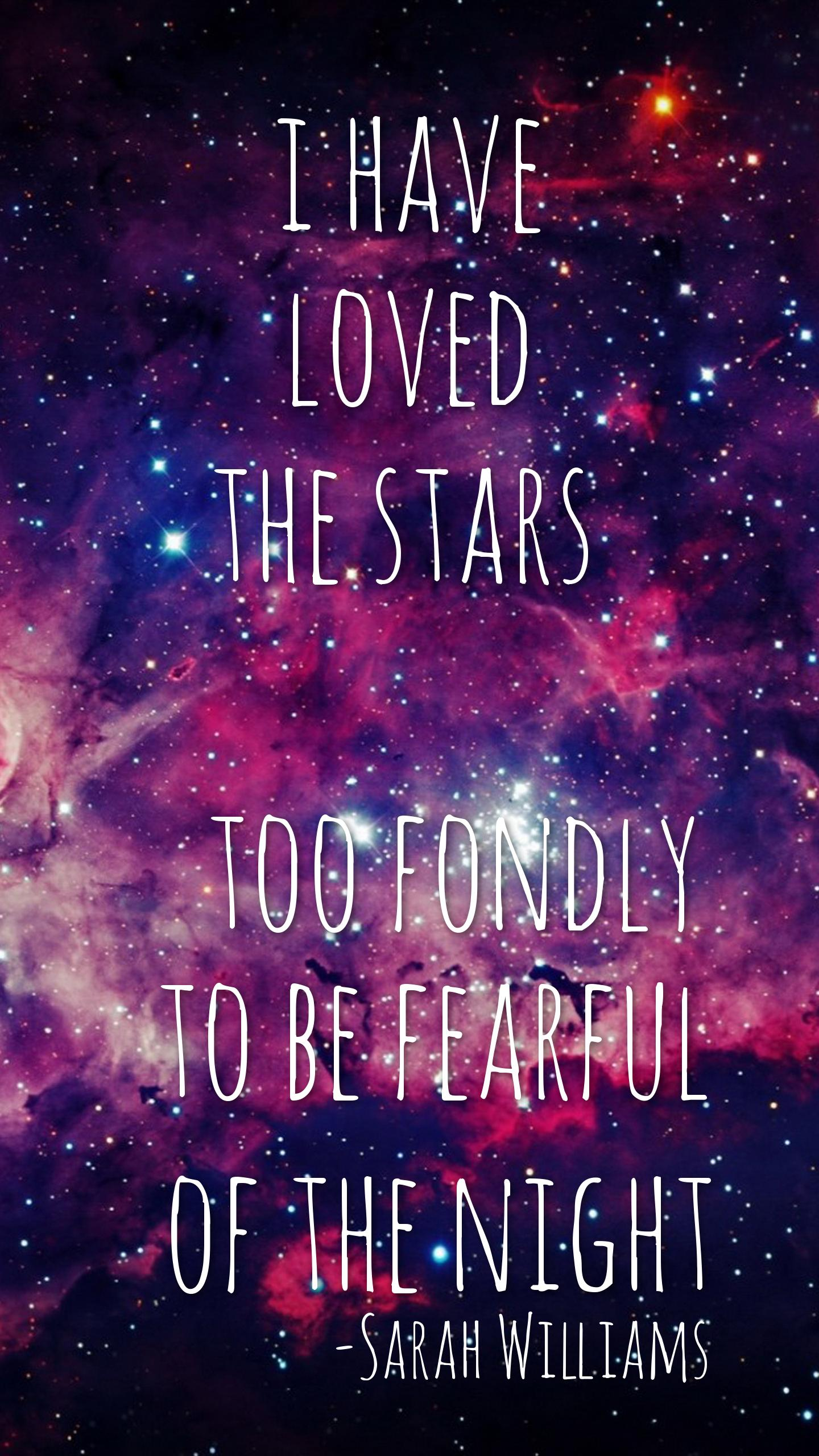 I Have Loved The Stars Sarah Williams Daily Quotes Sayings Pictures